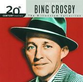 The Best of Bing Crosby - 20th Century Masters /