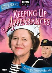Keeping Up Appearances - Everything's Coming Up