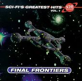 Sci-Fi's Greatest Hits, Volume 1: Final Frontiers