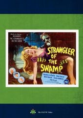 Strangler of the Swamp (aka Strangler from the