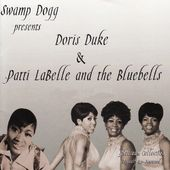 Swamp Dogg Presents Doris Duke and Patti LaBelle