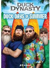 Duck Dynasty - Duck Days of Summer