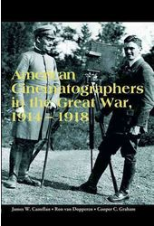 American Cinematographers in the Great War,