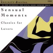 Sensual Moments: Classics For Lovers
