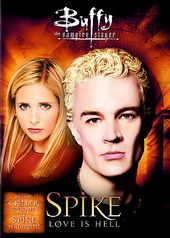 Buffy the Vampire Slayer - Spike: Love Is Hell