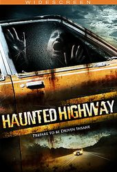 Haunted Highway (Widescreen)