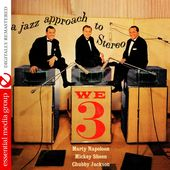 We 3: A Jazz Approach to Stereo