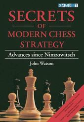 Chess: Secrets of Modern Chess Strategy: Advances