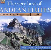 The Very Best of Andean Flutes