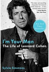 Leonard Cohen - I'm Your Man: The Life of Leonard