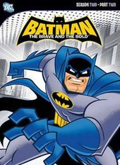 Batman: Brave and the Bold - Season 2, Part 2