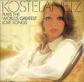Andre Kostelanetz Plays The World's Greatest Love