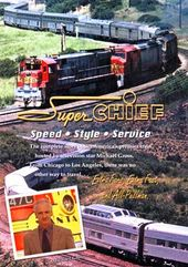 Trains - Super Chief: The Complete Story of