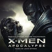 X-Men: Apocalypse (Original Motion Picture