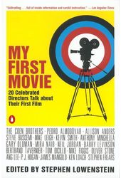 My First Movie: Twenty Celebrated Directors Talk