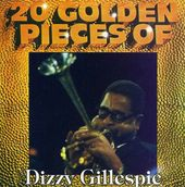 20 Golden Pieces of Dizzy Gillespie