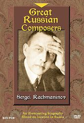 Great Russian Composers: Sergei Rachmaninov