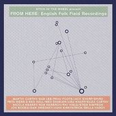 From Here: English Folk Field Recordings