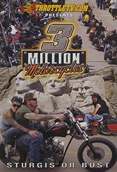 Motorcycling - Sturgis or Bust: 3 Million