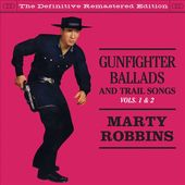 Gunfighter Ballads & Trail Songs, Volumes 1-2