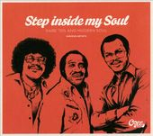 Step Inside My Soul: Rare '70s and Modern Soul