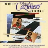 The Best of the Brothers Cazimero, Volume II