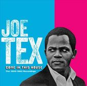 Come In This House: The 1955-1962 Recordings