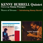 Weaver of Dreams / Introducing Kenny Burrell