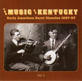 The Music of Kentucky: Early American Rural,