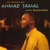 The Complete 1962 Ahmad Jamal at the Blackhawk