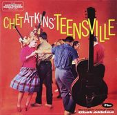 Teensville / Stringin' Along with Chet Atkins