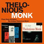 Plays Duke Ellington / The Unique Thelonious Monk
