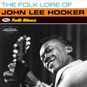 The Folk Lore of John Lee Hooker / Folk Blues
