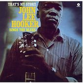That's My Story (John Lee Hooker Sings The Blues)