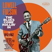The Blues Come Rollin' In: The 1952-1962