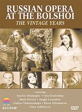 Russian Opera at the Bolshoi: The Vintage Years