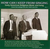 How Can I Keep From Singing, Volume 1