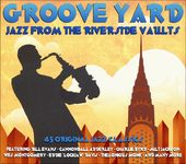 Groove Yard: Jazz from the Riverside Vaults (3-CD)