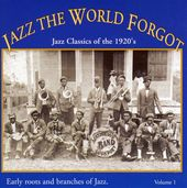 Jazz the World Forgot, Volume 1: Jazz Classics of
