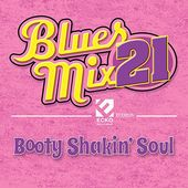 Blues Mix 21: Booty Shakin' Soul