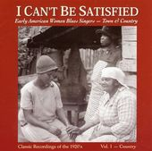 I Can't Be Satisfied: Early American Women,