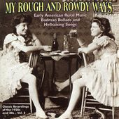 My Rough and Rowdy Ways, Volume 2