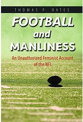 Football - Football and Manliness: An