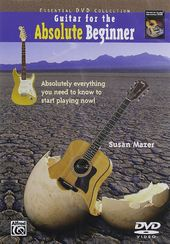 Guitar for the Absolute Beginner - Book 1