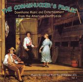 The Cornshucker's Frolic, Volume 1