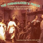 The Cornshucker's Frolic, Volume 2