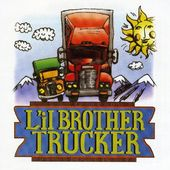 Lil Brother Trucker