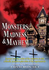 Monsters, Mayhem, & Madness (3-DVD)