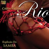 Carnival In Rio: Explosao Do Samba