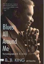 B.B. King - Blues All Around Me: The